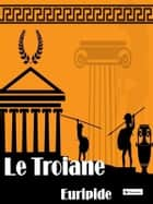 Le Troiane ebook by Euripide