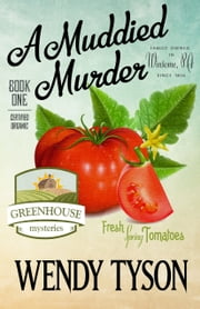 A MUDDIED MURDER ebook by Wendy Tyson
