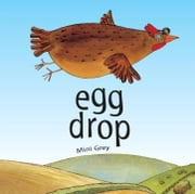 Egg Drop ebook by Mini Grey