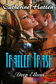 Trailer Trash ebook by Catherine Hatten