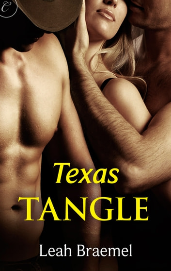 Texas Tangle ebook by Leah Braemel