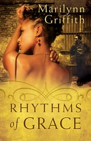 Rhythms of Grace ebook by Marilynn Griffith