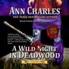 A Wild Fright in Deadwood audiobook by Ann Charles