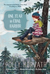 One Year in Coal Harbor ebook by Polly Horvath
