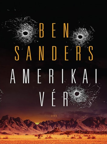 Amerikai vér ebook by Ben Sanders