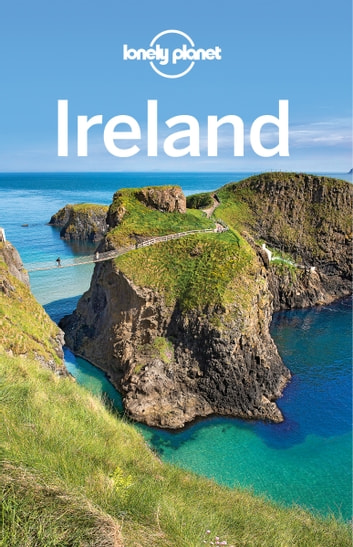 Lonely Planet Ireland ebook by Lonely Planet,Fionn Davenport,Damian Harper,Catherine Le Nevez,Ryan Ver Berkmoes,Neil Wilson