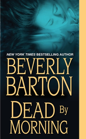Dead By Morning ebook by Beverly Barton