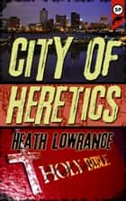 City of Heretics ebook by Snubnose Press
