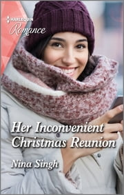 Her Inconvenient Christmas Reunion ebook by Nina Singh