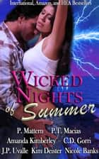 Wicked Nights of Summer ebook by Patricia Mattern, P.T. Macias, J.P. Uvalle,...