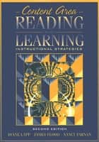 Content Area Reading and Learning ebook by Diane Lapp,James Flood,Nancy Farnan