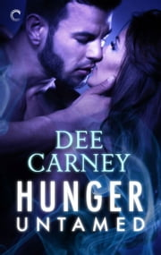Hunger Untamed ebook by Dee Carney