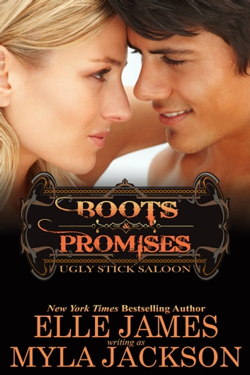 Boots & Promises ebook by Myla Jackson,Elle James