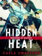 Hidden Heat ebook by Carla Swafford