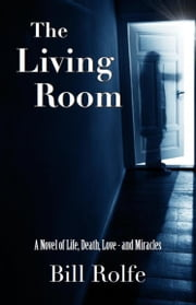 The Living Room ebook by Bill Rolfe
