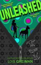 Unleashed ebook by Lois Greiman