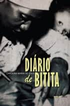 Diário de Bitita ebook by Carolina Maria de Jesus