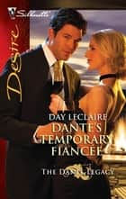 Dante's Temporary Fiance ebook by Day Leclaire