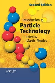 Introduction to Particle Technology ebook by Martin J. Rhodes