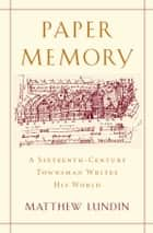 Paper Memory ebook by Matthew Lundin