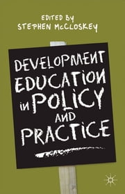 Development Education in Policy and Practice ebook by Stephen McCloskey