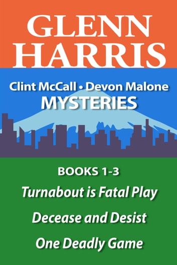 The Clint McCall – Devon Malone Mysteries Omnibus Volume One ebook by Glenn Harris