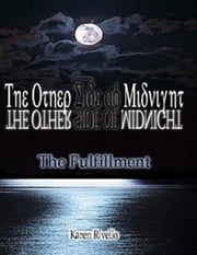 The Other Side of Midnight - The Fulfillment ebook by Karen Rivello