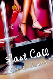 Last Call ebook by Jennifer Schmidt