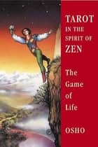 Tarot in the Spirit of Zen ebook by Osho