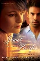 Jewel of the Pacific ebook by Linda Lee Chaikin