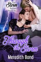 Through the Storm ebook by Meredith Bond