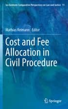 Cost and Fee Allocation in Civil Procedure ebook by Mathias Reimann