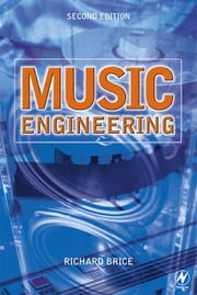 Music Engineering ebook by Richard Brice
