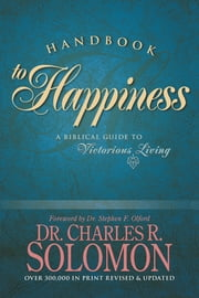 Handbook to Happiness ebook by Charles R. Solomon,Stephen F. Olford
