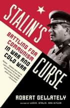 Stalin's Curse ebook by Robert Gellately