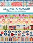 Moda All-Stars - All in a Row Again - 23 Row-by-Row Quilt Designs ebook by Lissa Alexander