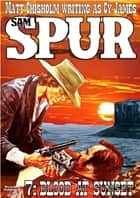 Sam Spur 7: Blood at Sunset ebook by