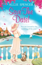 Save the Date ebook by Allie Spencer
