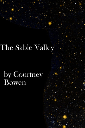 The Sable Valley ebook by Courtney Bowen