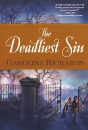 The Deadliest Sin ebook by Caroline Richards