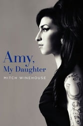Amy, My Daughter ebook by Mitch Winehouse