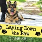 Laying Down the Paw audiobook by