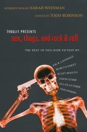 Sex, Thugs, and Rock & Roll eBook by Todd Robinson