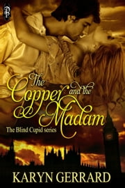 The Copper and the Madam ebook by Karyn Gerrard