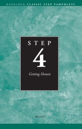 Step 4 AA Getting Honest - Hazelden Classic Step Pamphlets ebook by Anonymous