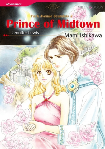 PRINCE OF MIDTOWN (Mills & Boon Comics) - Mills & Boon Comics ebook by Jennifer Lewis