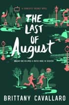 Ebook The Last of August di Brittany Cavallaro