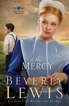Mercy, The (The Rose Trilogy Book #3) ebook by