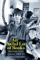 An Awful Lot of Books ebook by Elizabeth Jane Howard