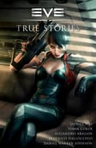 EVE: True Stories ebook by Daniel Way, Alejandro Aragon, Tomm Coker,...